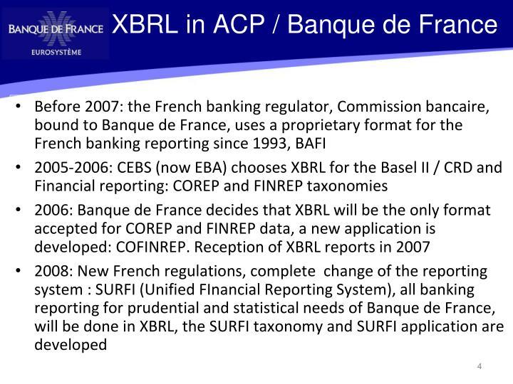 XBRL in ACP / Banque de France