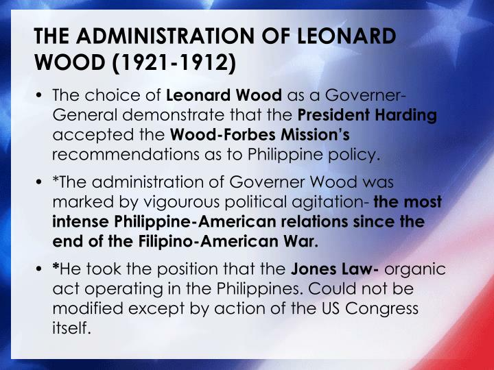 THE ADMINISTRATION OF LEONARD WOOD (1921-1912)