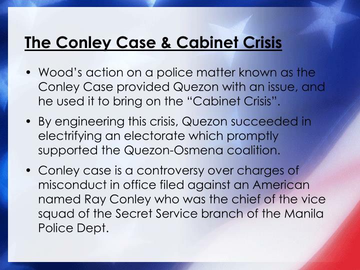 The Conley Case & Cabinet Crisis