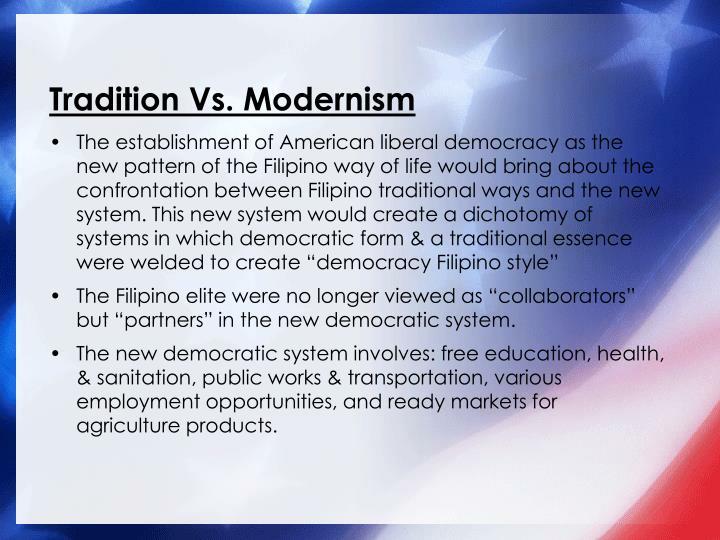 Tradition Vs. Modernism