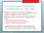 3 rd party system democrats and republicans 1860 18961