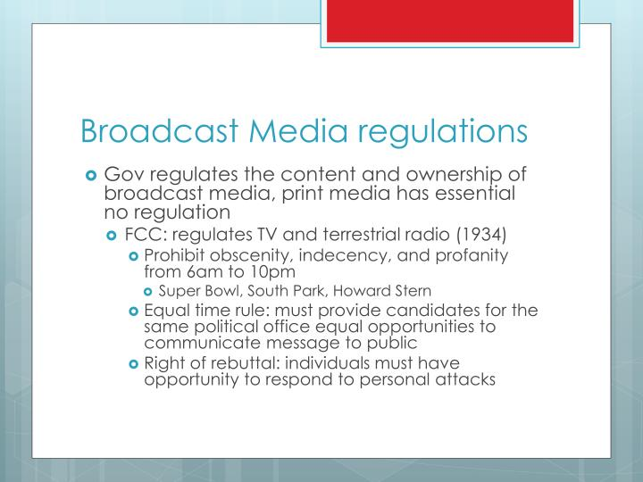 Broadcast Media regulations