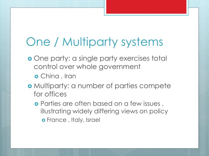 One / Multiparty systems