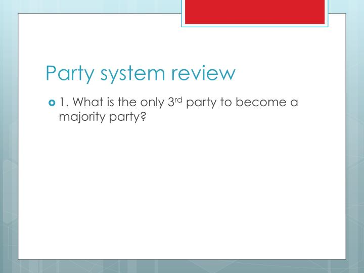 Party system review
