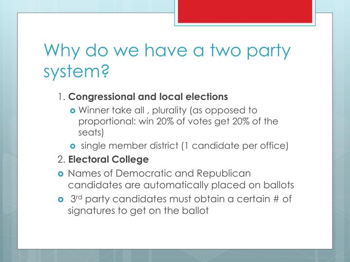 Why do we have a two party system?