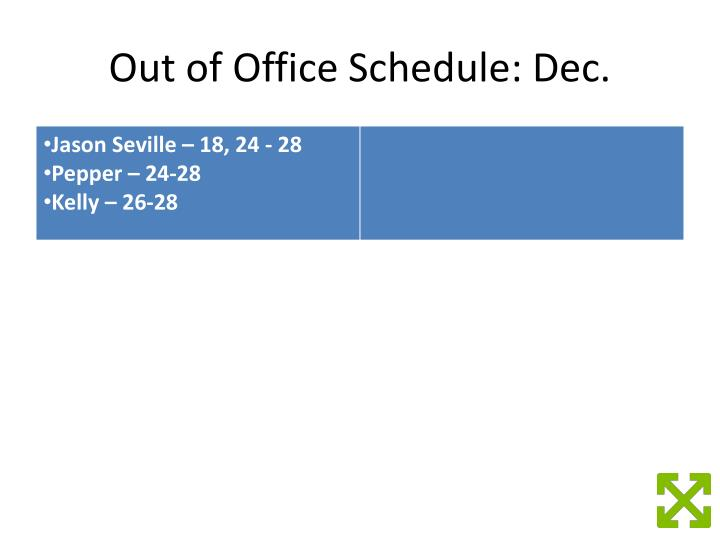 Out of Office Schedule: Dec.