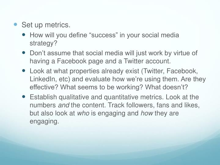 Set up metrics.