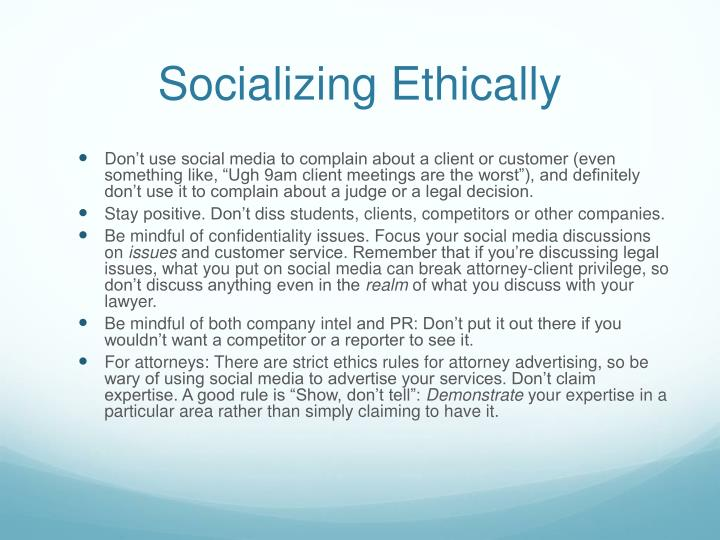 Socializing Ethically