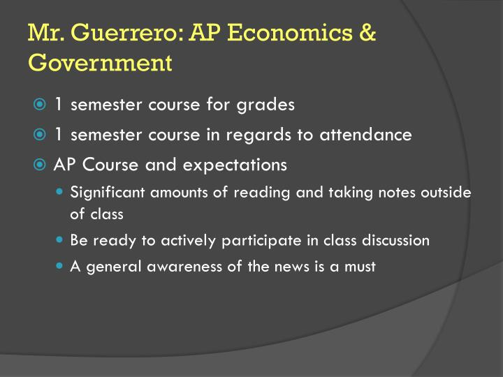 Mr. Guerrero: AP Economics & Government