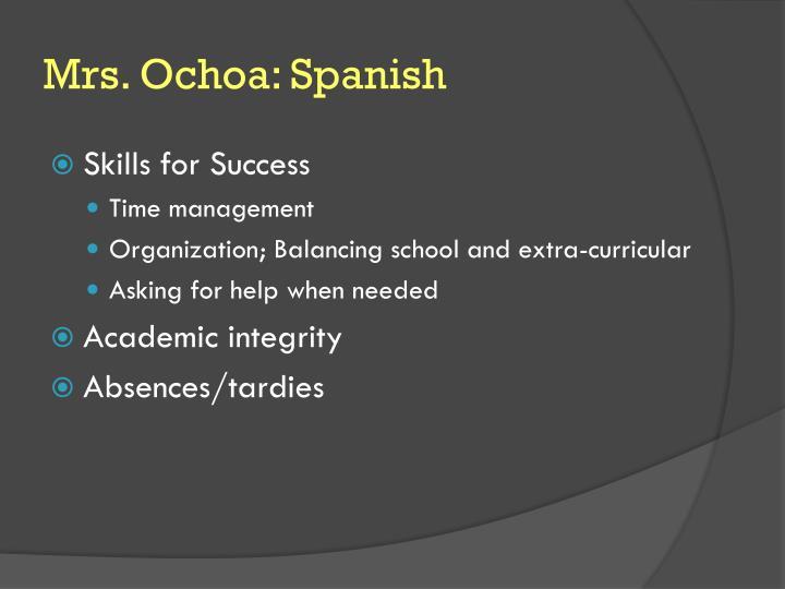 Mrs. Ochoa: Spanish