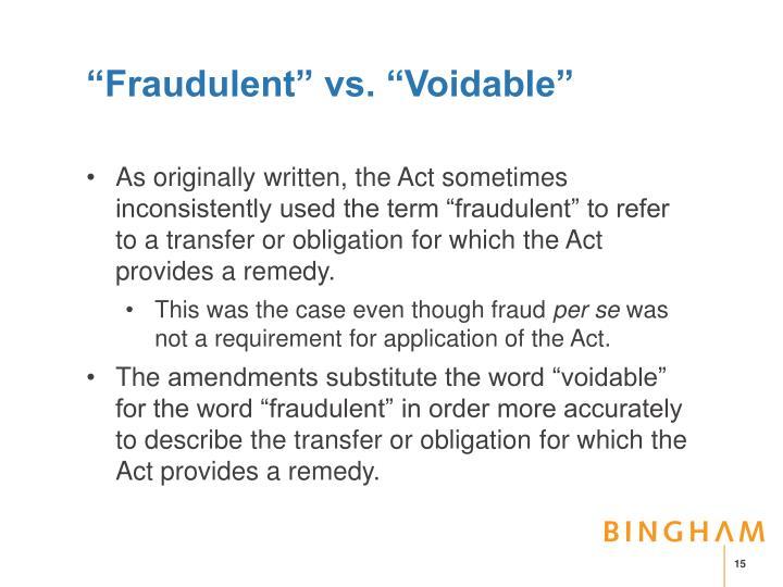 """""""Fraudulent"""" vs. """"Voidable"""""""