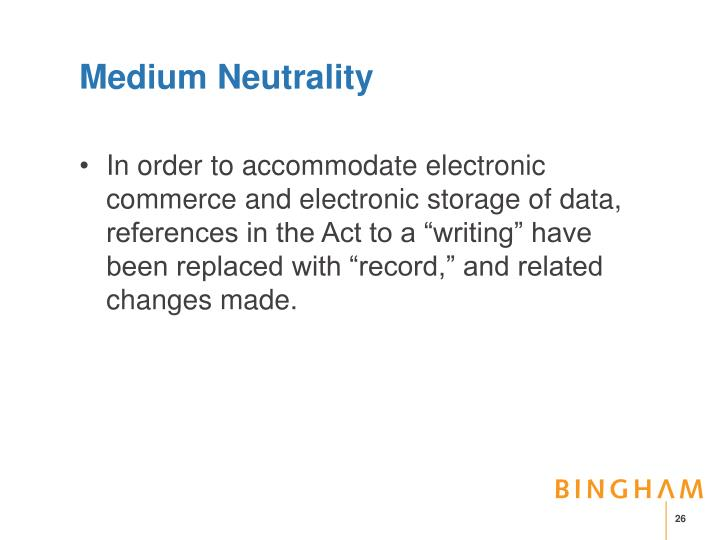 Medium Neutrality