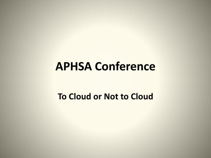 Aphsa conference