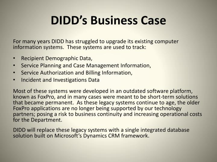 DIDD's Business Case