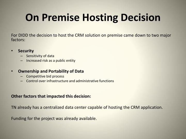 On Premise Hosting Decision