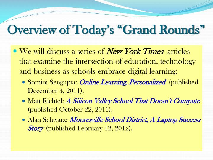 """Overview of Today's """"Grand Rounds"""""""