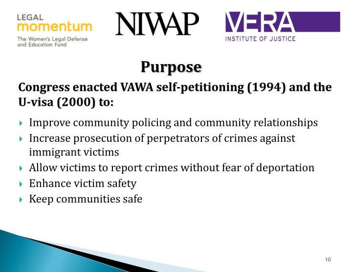 Congress enacted VAWA self-petitioning (1994) and the U-visa (2000) to:
