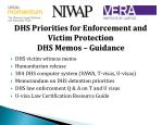 dhs priorities for enforcement and victim protection dhs memos guidance