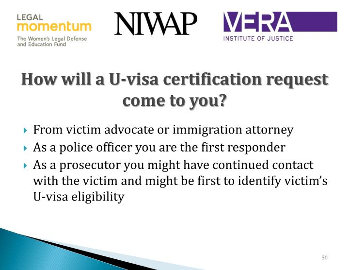 How will a U-visa certification request come to you?