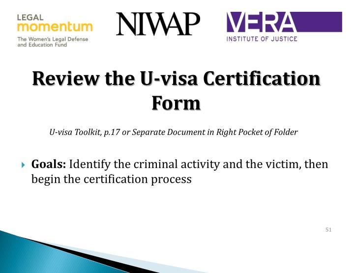 Review the U-visa Certification Form