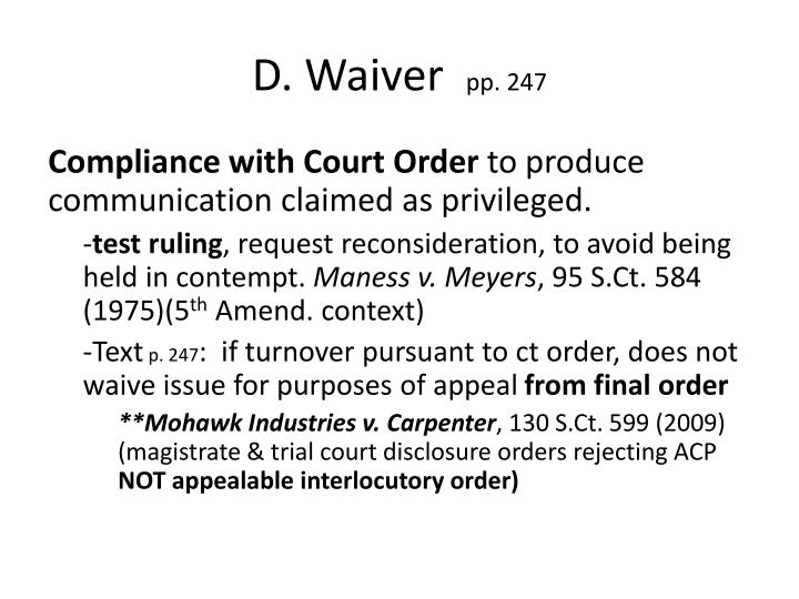 D. Waiver