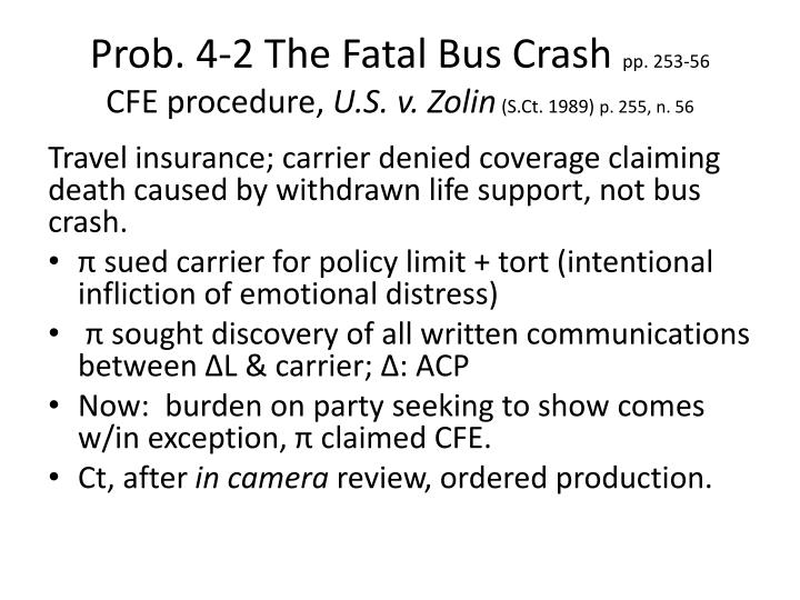 Prob. 4-2 The Fatal Bus Crash