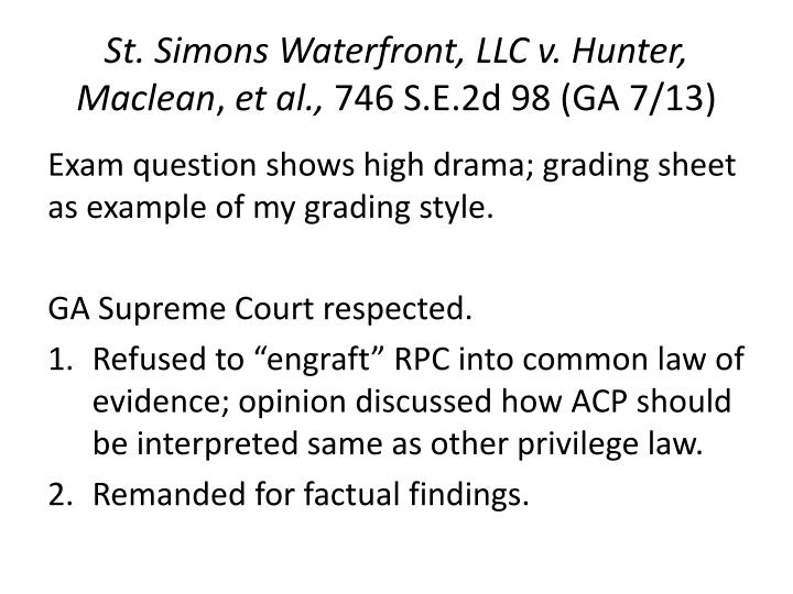 St. Simons Waterfront, LLC v. Hunter, Maclean