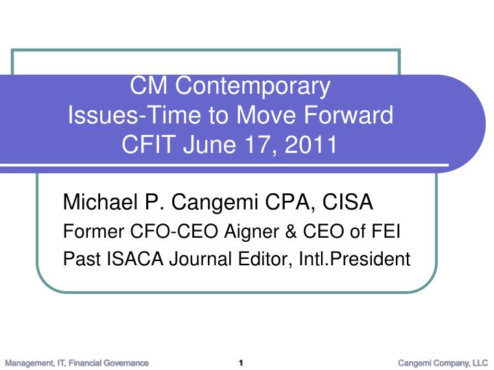 Cm contemporary issues time to move forward cfit june 17 2011