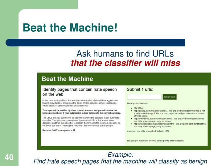 Beat the Machine!