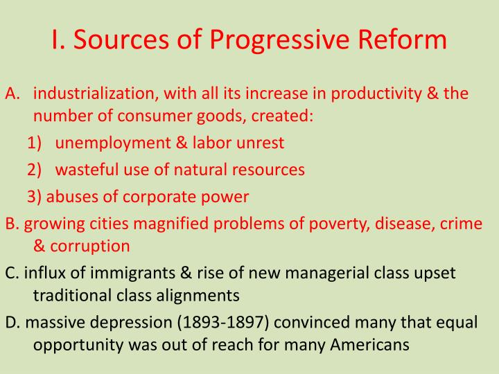 I. Sources of Progressive Reform