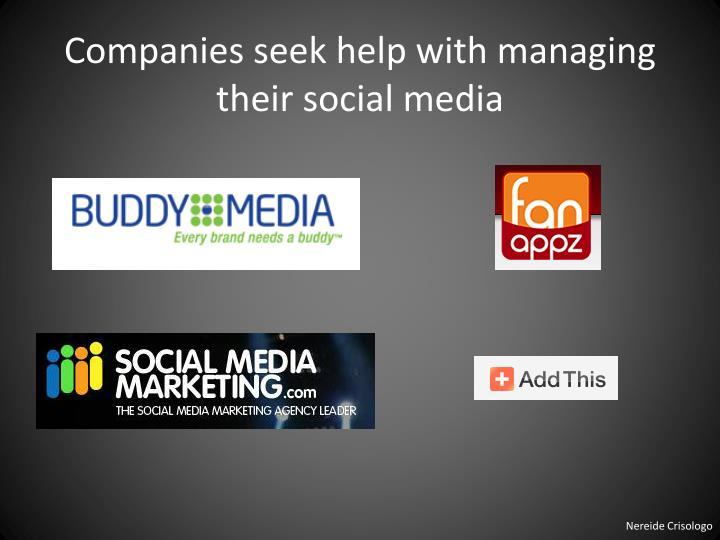 Companies seek help with managing their social media