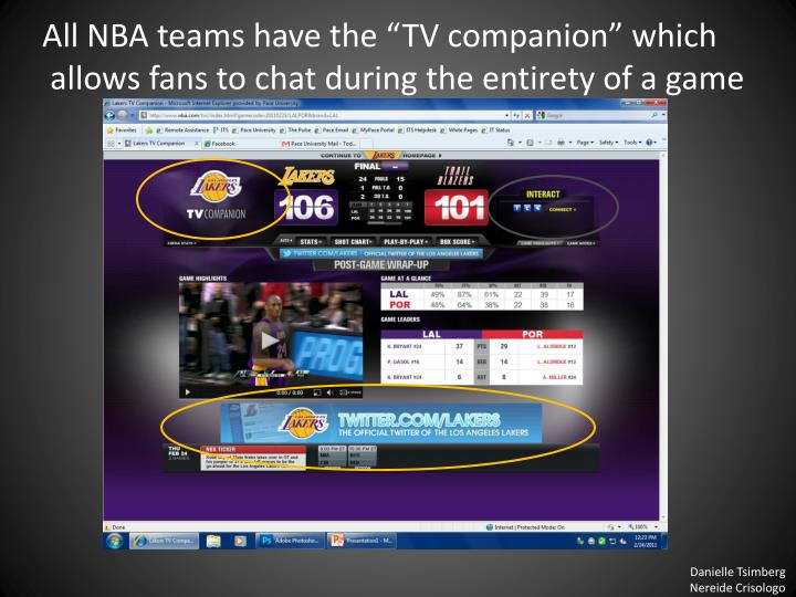 "All NBA teams have the ""TV companion"" which"