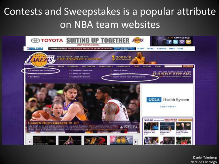 Contests and Sweepstakes is a popular attribute