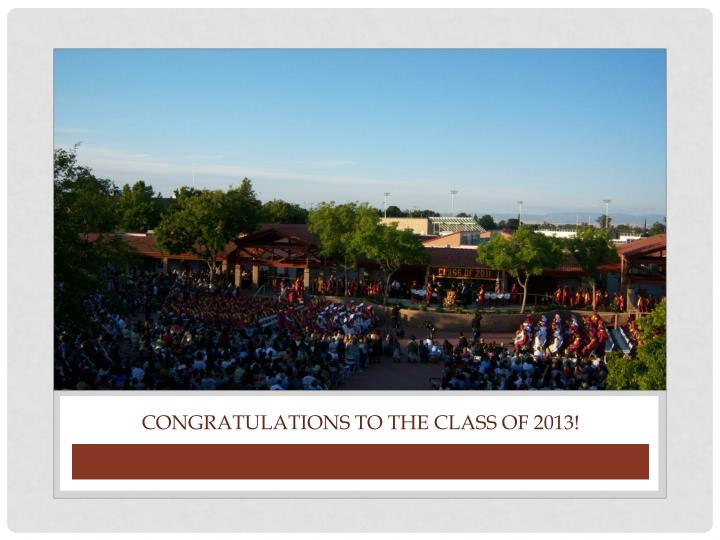 Congratulations to the class of 2013!