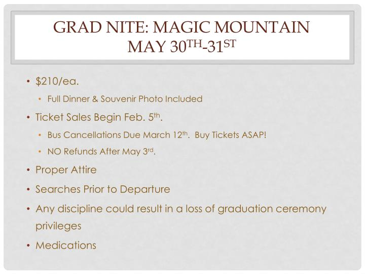 GRAD NITE: MAGIC MOUNTAIN