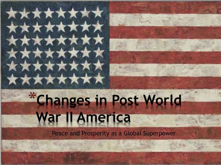 Changes in Post World War II America