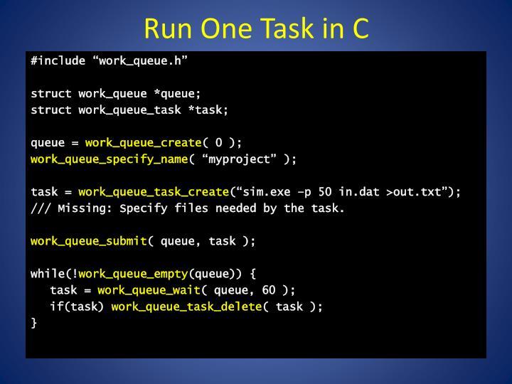 Run One Task in C