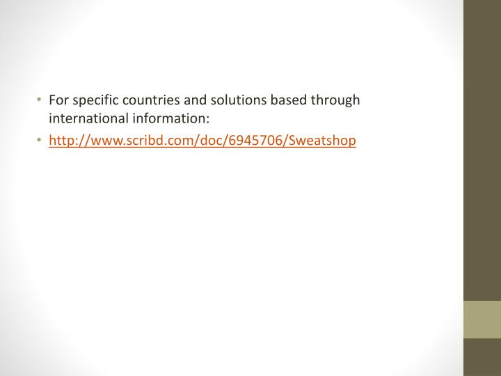 For specific countries and solutions based through international information: