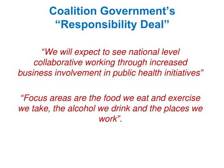 "Coalition Government's ""Responsibility Deal"""