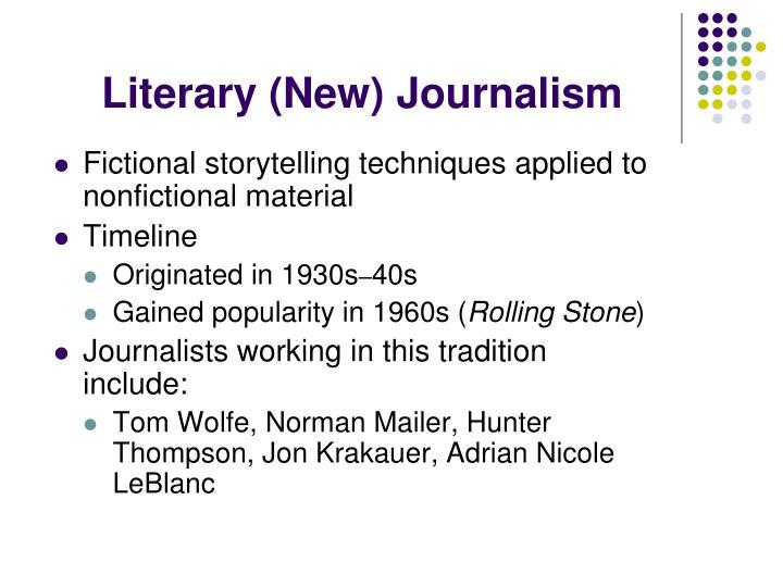 Literary (New) Journalism
