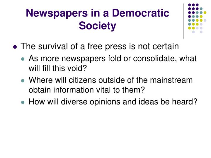 Newspapers in a Democratic Society