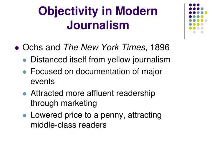 Objectivity in Modern Journalism