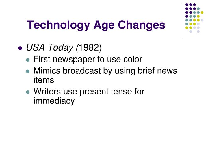 Technology Age Changes