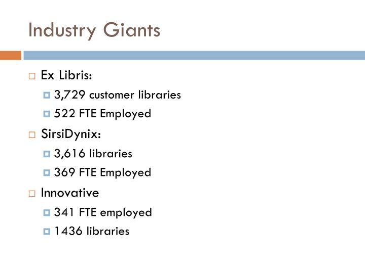 Industry Giants