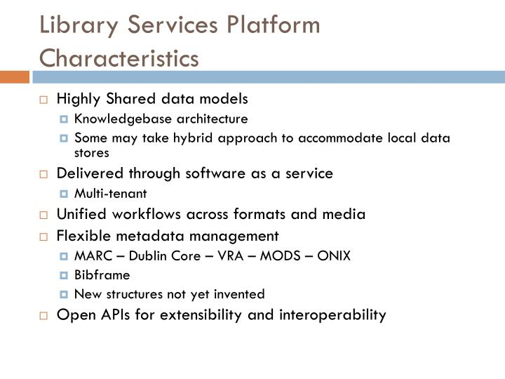 Library Services Platform Characteristics