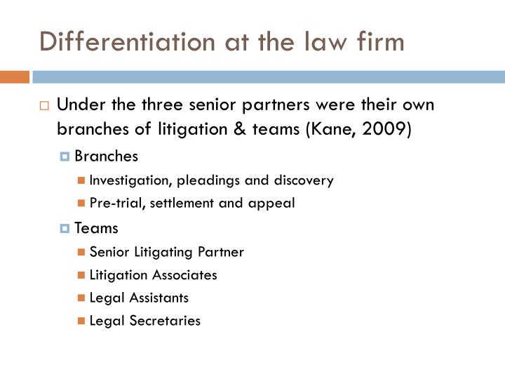 Differentiation at the law firm