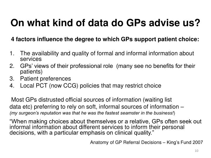 On what kind of data do GPs advise us?
