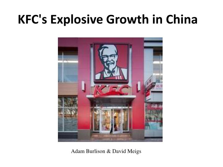 Kfcs explosive growth in china essay