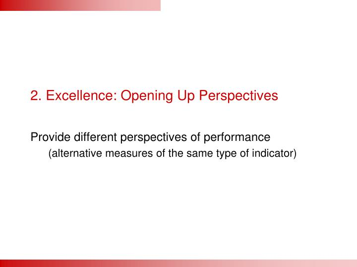 2. Excellence: Opening Up Perspectives