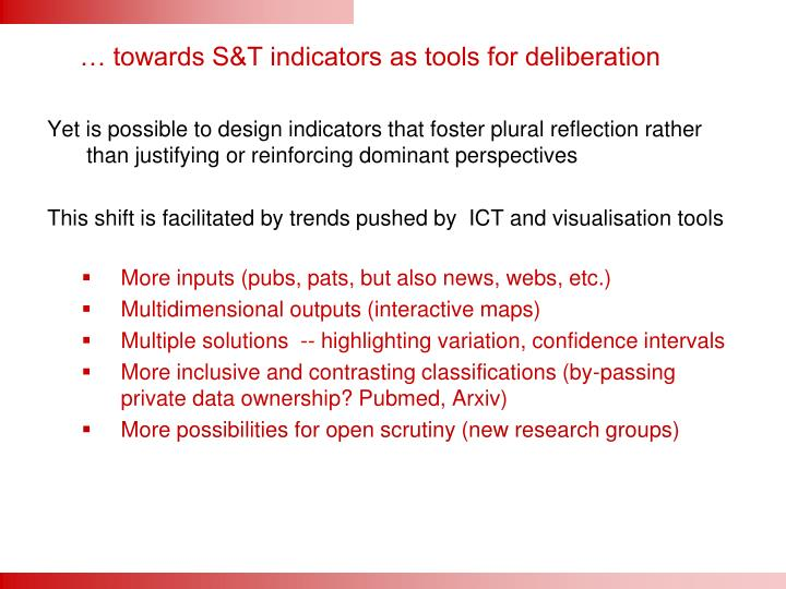 … towards S&T indicators as tools for deliberation